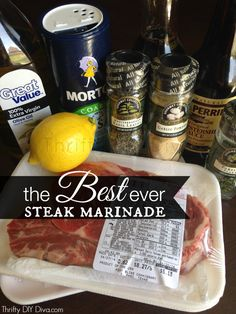 The Best Ever Steak Marinade Recipe http://thriftydiydiva.com/the-best-ever-steak-marinade-recipe/