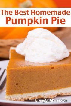 The Best Homemade Pumpkin Pie - 8 Traditional Thanksgiving Recipes