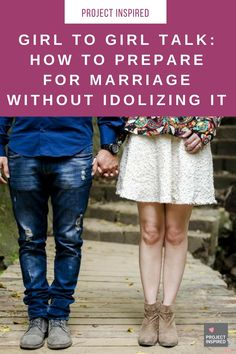 We have to have a balance between seeking the Lord and praying for marriage while finding out what it looks like to prepare for a relationship and gaining wisdom from those whom we respect and admire.