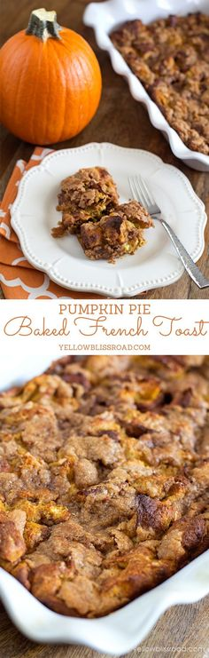 The Best Ever Pumpkin Pie French Toast - Perfect for Thanksgiving Breakfast