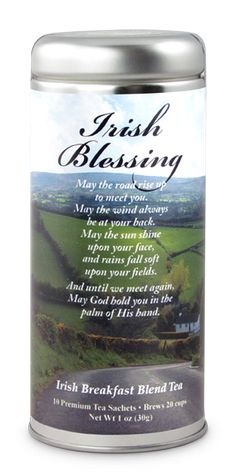 Every time we remember to say. Irish Tea, Tea Favors, Irish Breakfast, Keep Calm And Drink, Irish Blessing, We Remember, Drinking Tea, St Patricks Day, Canning