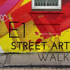 East London Street Art Walk