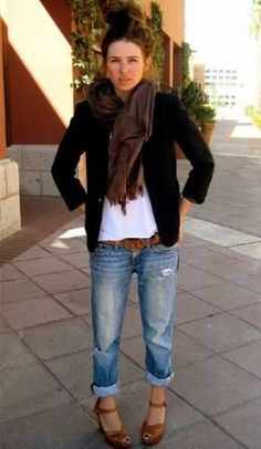 Relaxed rolled up jeans w/ the cute heels/wedges, belt and white T.  Add a blazer. Cute.  Not the scarf for me though.