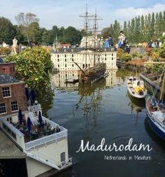 Madurodam: Netherlands in Miniature (The Hague)