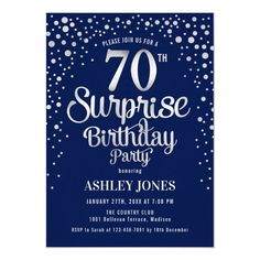 Surprise 70th Birthday Party - Silver & Navy Blue Invitation Surprise Birthday Invitations, 70th Birthday Card, 70th Birthday Parties, Birthday Ideas, Custom Invitations, Navy Blue, Silver, Amp