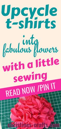 Decorate your home or give fabulous long lasting gifts by re-purposing your old t-shirt into pretty flowers. These are super quick and easy and only require a simple running stitch. Great for beginners or older kids to make too. This is a free detailed step by step tutorial with lots of photos. #christinescraftsuk #fabricflowershowtomake #fabricflowersDIYtutorial #upcycleclothesDIY