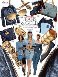 Shops - Tendência - JEANS & GOLD - Fotos: Eduardo Svezia / Produção de Moda: Neel Ciconello e Cristiano Oiwane.