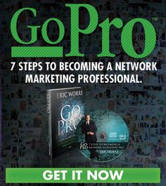 Network Marketing Pro - Eric Worre - Go Pro: 7 Steps to Becoming a Network Marketing Professional Home Based Business, Business Tips, Best Self Development Books, Network Marketing Books, Forever Business, Marketing Professional, Reading Material, Multi Level Marketing, The Life