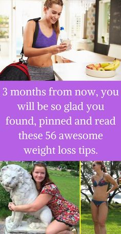 56 weight loss tips you'll be glad you found and read.