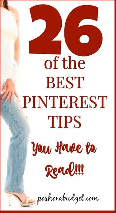 26 of the BEST PINTEREST TIPS You Have to Read!!!