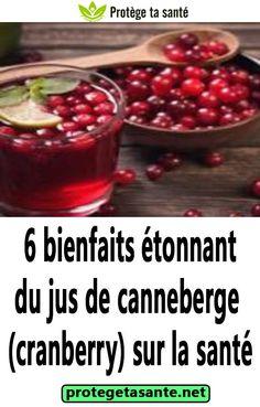 6 bienfaits étonnant du jus de canneberge(cranberry) sur la santé