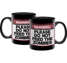 Warning Please Do Not Feed The Zombies ceramic coffee mug #Iveysgifts