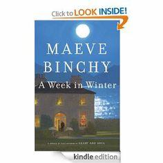 A Week in Winter: Maeve Binchy: Amazon.com: Kindle Store