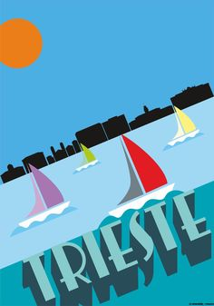 Trieste Poster Wall, Poster Prints, Boat Painting, Postcard Design, Trieste, Art Deco Design, Vintage Travel Posters, Urban Art, Walls