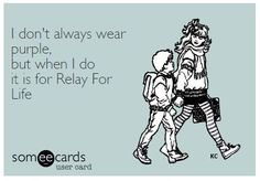 Go Purple and Go Relay!!!