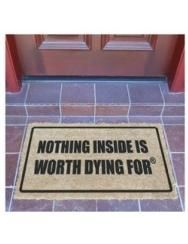 Ready to Defend Nothing is Worth Dying For Door Mat-may have to find this for my Dad Eiko Ojala, Front Door Signs, Porch Signs, Electric Gates, Apartment Door, Funny Doormats, Thing 1, Welcome Mats, Funny Signs
