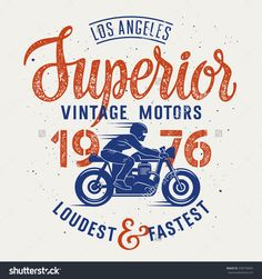 Vector illustration with a Motorcycle Rider and hand-made lettering / Cafe Racer T-shirt graphics / Vintage typography for apparel