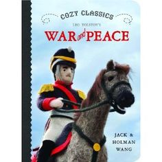 Jane Austen and Tolstoy for babies? Yep!   Cozy Classics - Leo Tolstoy's War and Peace