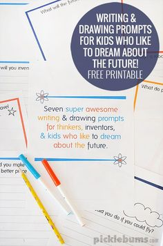 Dreaming of Tomorrowland - Free printable writing and drawing prompts of r kids who like to dream about the future