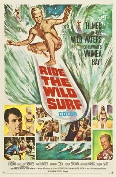 Ride the Wild Surf posters for sale online. Buy Ride the Wild Surf movie posters from Movie Poster Shop. We're your movie poster source for new releases and vintage movie posters. Vintage Surfing, Surf Vintage, Vintage Hawaiian, Retro Surf, Vintage Tiki, Vintage Ads, Poster Surf, Surf Posters, Vintage Movies