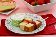 strawberry shortcake kebabs - these babies couldn't be easier.  All you need are skewers or lollipop sticks (which you can buy in the candy making section of your hobby store), strawberries, and thawed frozen pound cake.  Cut the pound cake into cubes.  Wash, hull, and slice the strawberries horizontally, and thread on the sticks alternately.  Serve with fruit dip or whipped topping.