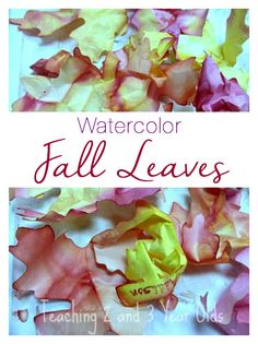 Beautiful watercolor fall leaves made by toddlers and preschoolers from Teaching 2 and 3 Year Olds