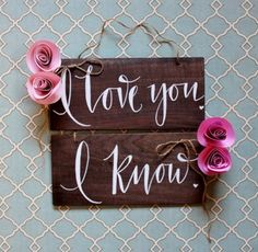 """Rustic Wood """"i Love You"""" & """"i Know"""" Wood Wedding Chair Signs $30"""