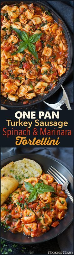 One Pan Turkey Sausage Spinach and Marinara Tortellini - easy delicious dinner! Whole family loves this!