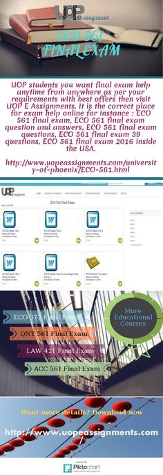 UOP students you want final exam help anytime from anywhere as per your requirements with best offers then visit UOP E Assignments. It is the correct place for exam help online for instance : ECO 561 final exam, ECO 561 final exam question and answers, ECO 561 final exam questions, ECO 561 final exam 39 questions, ECO 561 final exam 2016 inside the USA. http://www.uopeassignments.com/university-of-phoenix/ECO-561.html