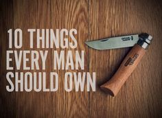 10 Things every man should own | Dudepins - The Site for Men & Manly Interests