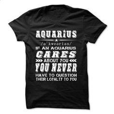 Aquarius quote - #cool tee #statement tee. ORDER HERE => https://www.sunfrog.com/LifeStyle/Aquarius-quote.html?68278