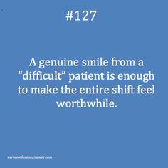 Confessions of a Nurse or anyone in the medical field Cna Nurse, Nurse Love, Nurse Jackie, Hello Nurse, Medical Humor, Nurse Humor, Medical Quotes, Genuine Smile, Respiratory Therapy