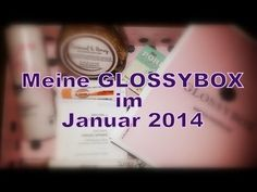 ▶ ~Meine Glossybox im Januar 2014 - Fresh Start Edition~ - YouTube