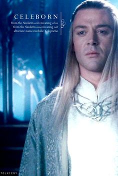 Celeborn.  Lord of Lothlórien and Prince of Doriath.