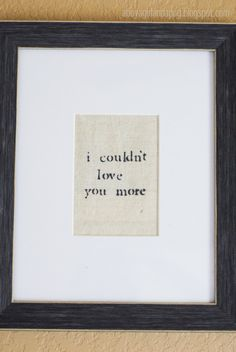 "Vintage Gray Nursery Wall Art - ""I couldn't love you more"""