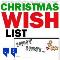 ►► CHRISTMAS WISH LIST HINT HINT ►► Jewelry Secrets