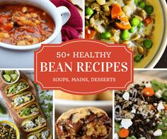 Healthy bean recipes ~ Tempting recipes for healthy and frugal bean dishes, including soups, stews, sides, and even luscious desserts!
