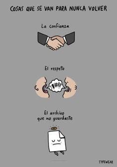 tres cosas que se van para nunca volver . Más #humor en www.lasfotosmasgraciosas.com