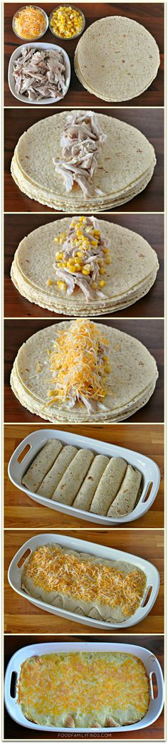 Easy & Creamy White Chicken Enchiladas    6-8 corn tortillas (enchilada size)  1 pre-cooked plain rotisserie chicken, shredded  1 cup sweet corn  4 cups shredded Mexican blend cheese, divided in half     Sauce:  3 tablespoons butter  3 tablespoons all purpose flour  1-1/4 cups chicken broth  1 – 10oz can cream of chicken soup  1 cup sour cream  1 – 4oz can chopped green chiles  1/4 teaspoon ground black pepper  1/4 teaspoon sea salt  Oven @ 350, 25-30 min