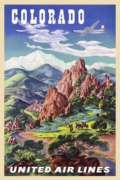 "Vintage United Airlines travel poster promoting Colorado - looking a bit like ""the land before time! United Airlines, Voyage Usa, Photo Vintage, Vintage Style, Decor Vintage, National Park Posters, Poster Art, Poster Ideas, Airline Travel"