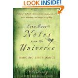 Even More Notes From the Universe: Dancing Life's Dance by Mike Dooley
