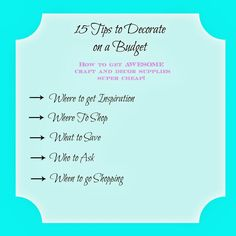 15 TIPS to Decorate on a Budget and how to get DIY and craft supplies CHEAP!   #cheapDIY #craftsupplies #budget