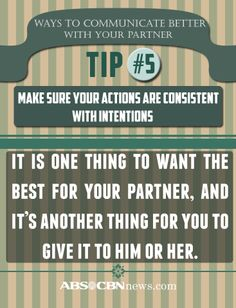 How to communicate better with your partner Tip No. 5 #VDay2014   For more tips, read: http://www.abs-cbnnews.com/lifestyle/02/06/14/7-ways-communicate-better-your-partner