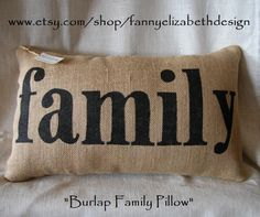 "Items similar to Burlap ""family"" Pillow - Decorative Pillow- Burlap Pillows- Burlap- Housewarming Gift- Christmas gift- Pillow- family on Etsy Rustic Decorative Pillows, Shabby Chic Pillows, Shabby Chic Curtains, Burlap Pillows, Shabby Chic Decor, Throw Pillows, Chic Bedding, Burlap Fabric, Shabby Chic Interiors"