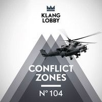 KL 104 Conflict Zones by KLANGLOBBY on SoundCloud