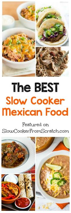 The Best  Slow Cooker Mexican Recipes; all the great recipes you need to use the crockpot to satisfy that craving for Mexican food with a slow cooker dinner. These are the most popular Mexican food recipes we've featured on the site and a few bloggers have updated their recipes with Instant Pot or Pressure Cooker instructions if you prefer that method! [featured on SlowCookerFromScratch.com]