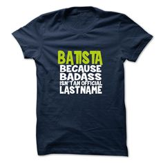 [Love Tshirt name list] BATISTA  Best Shirt design  BATISTA  Tshirt Guys Lady Hodie  TAG FRIEND SHARE and Get Discount Today Order now before we SELL OUT  Camping camping shirt