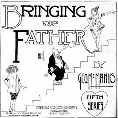 """Bringing Up Father was an influential American comic strip created by cartoonist George McManus (1884–1954). Distributed by King Features Syndicate, it ran for 87 years, from January 12, 1913 to May 28, 2000.  Many readers, however, simply called the strip """"Jiggs and Maggie"""" (or """"Maggie and Jiggs""""), after its two main characters. According to McManus, he introduced these same characters in other strips as early as November 1911."""