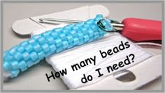 Figuring the number of beads needed for each size in bead crochet tubes.   #Judith Bertoglio-Giffin