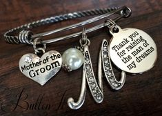 Mother of the GROOM gift, Thank you for raising the man of my dreams, MOTHER wedding keepsake, adjustable braided bangle bracelet, pendant